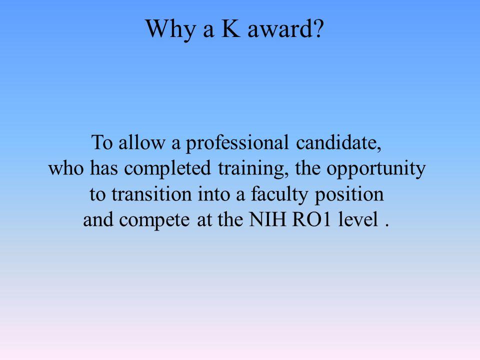Why a K award.