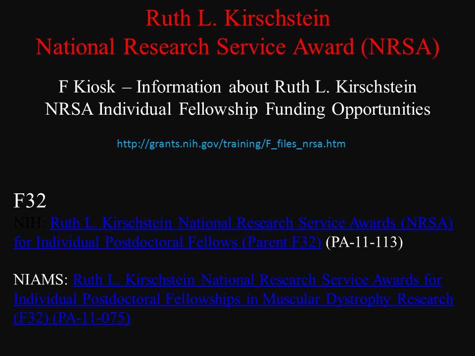 Ruth L. Kirschstein National Research Service Award (NRSA) F Kiosk – Information about Ruth L.