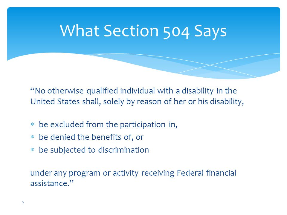 Test Your Knowledge 16 1.What is the name of the law that includes Section 504.