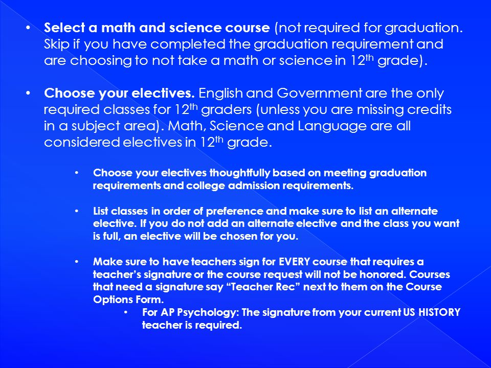 Select a math and science course (not required for graduation. Skip if you have completed the graduation requirement and are choosing to not take a ma