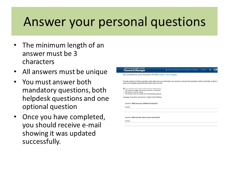 """My Questions and Answer Profile IMPORTANT: This must be completed before your password expires Click on """"My Questions and Answers Profile"""" link. Enter"""
