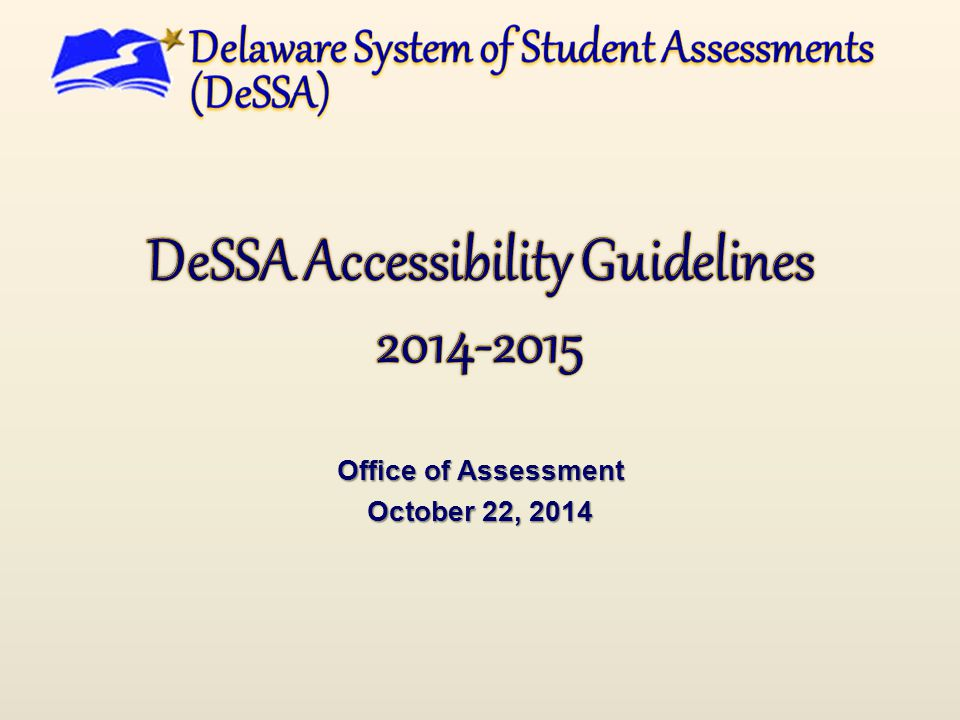 Assessment Accommodations Database  Access via IMS  Contains Accommodations and Supports for Students with Disabilities (IEP, 504)  Flag=Y in eSchool, Delsis ELLs  Flag=Y in ELL 2.0 Gen Ed with Supports  Flag=Y in eSchool on Accountability screen  Enter, list, or report Accommodations and Supports  Data for AIR TIDE (Test Information Distribution Engine) is extracted from it 21