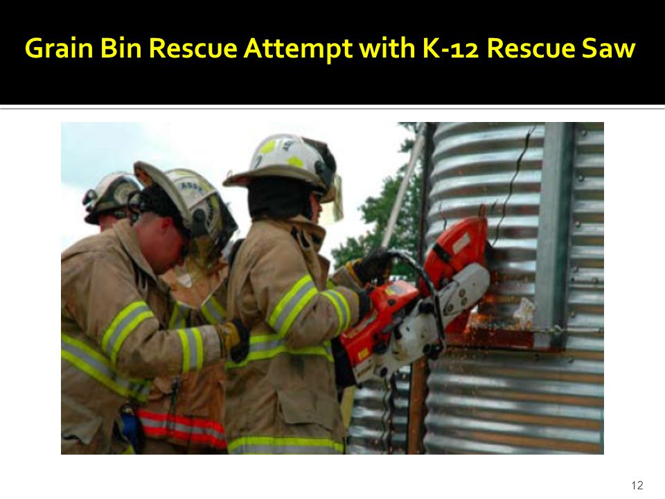 Grain Bin Rescue Attempt with K-12 Rescue Saw 12