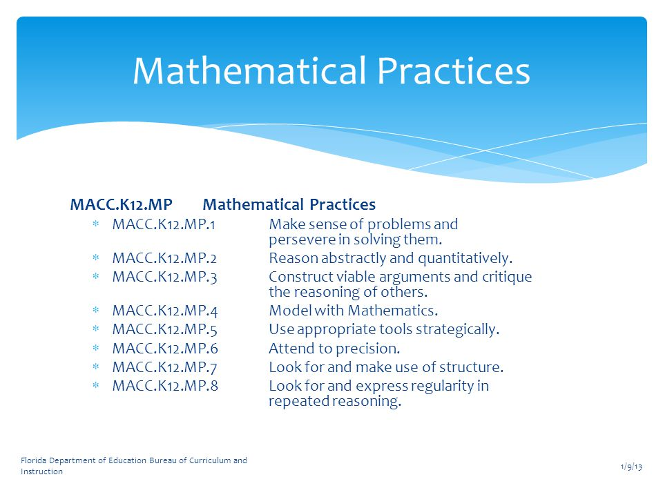 MACC.K12.MPMathematical Practices  MACC.K12.MP.1Make sense of problems and persevere in solving them.