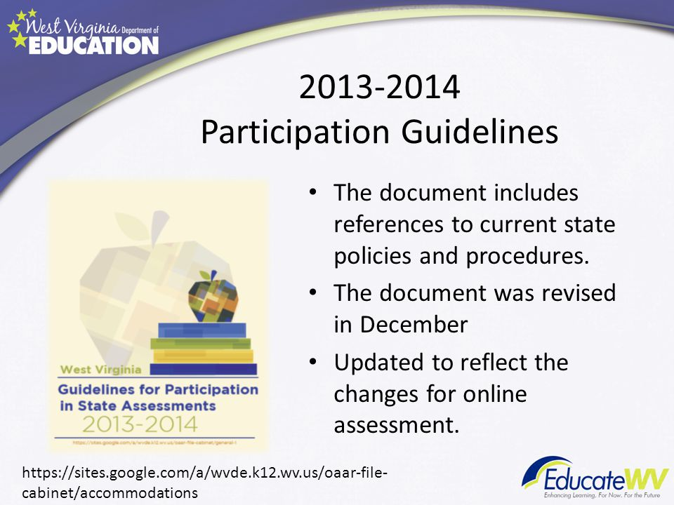 2013-2014 Participation Guidelines The document includes references to current state policies and procedures.