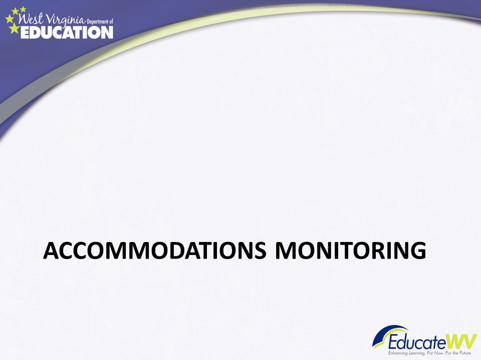 ACCOMMODATIONS MONITORING