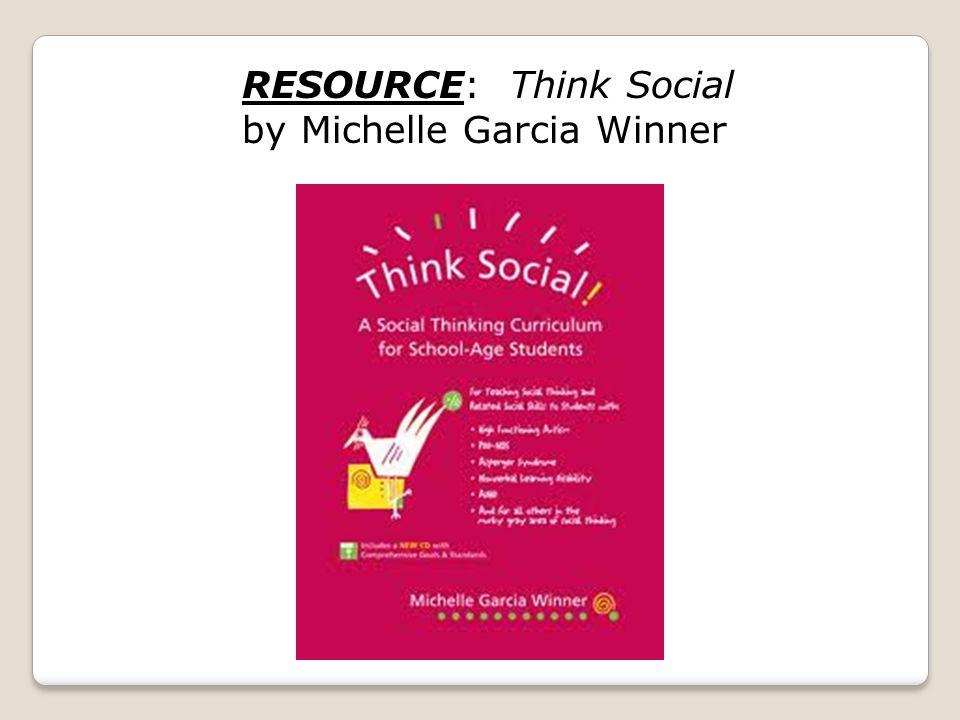 RESOURCE: Think Social by Michelle Garcia Winner