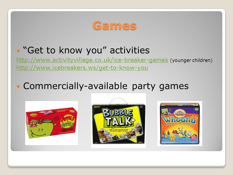 "Games ""Get to know you"" activities http://www.activityvillage.co.uk/ice-breaker-gameshttp://www.activityvillage.co.uk/ice-breaker-games (younger child"