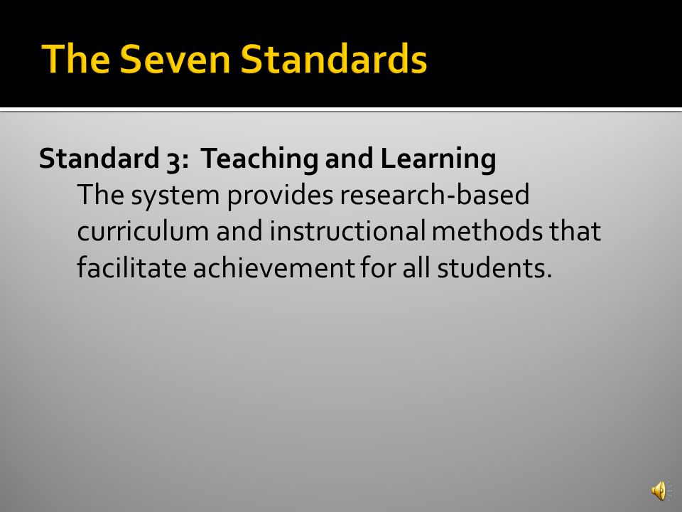 Standard 2: Governance and Leadership The system provides governance and leadership that promote student performance and system effectiveness.