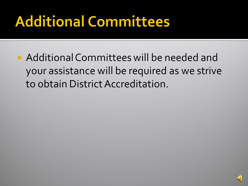 The District Accreditation Advisory Committee consists of the Executive Leadership Team Members.