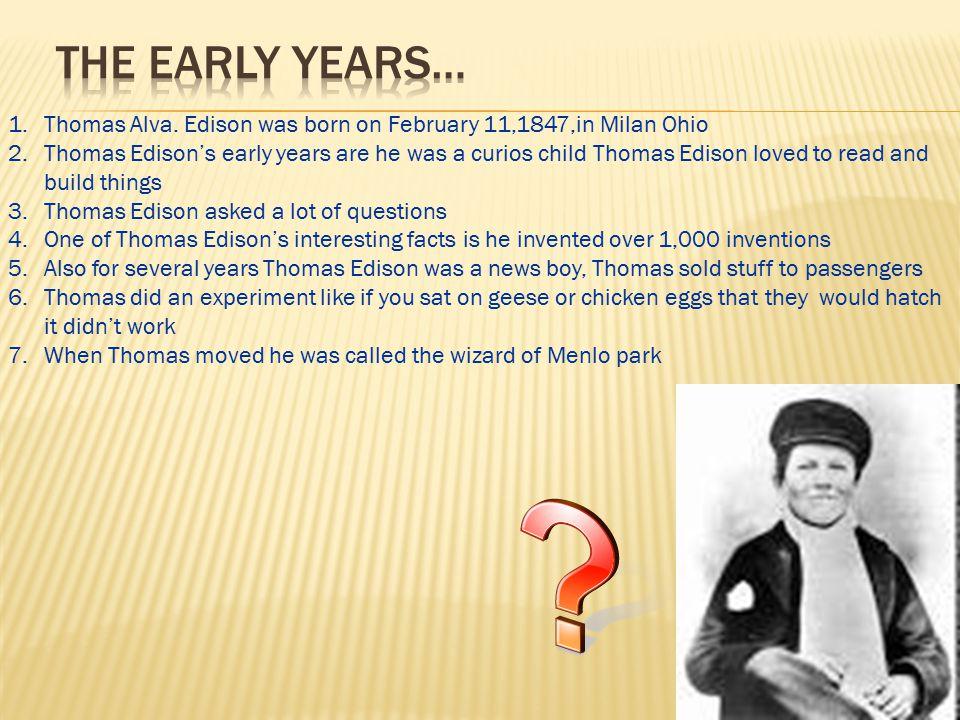 1.Thomas Alva.