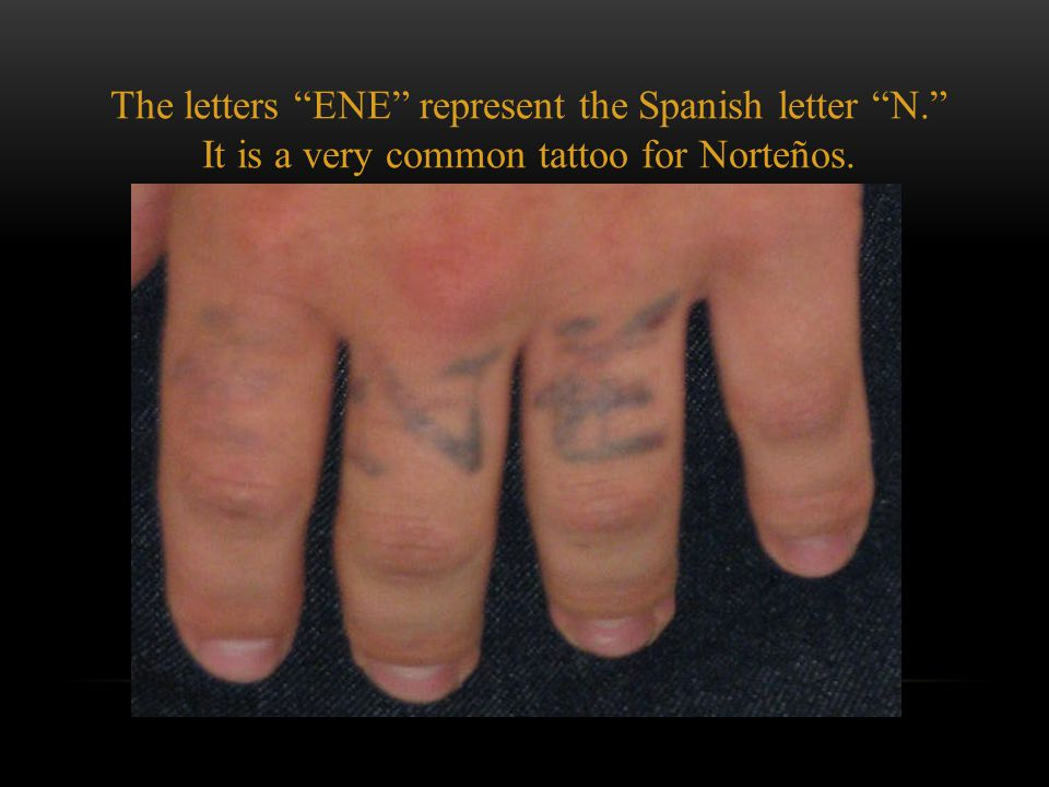 "It is very common for gang members to tattoo their gang affiliation on their legs and arms as seen in the left picture – number ""14."" ""NSSC"" in the ri"