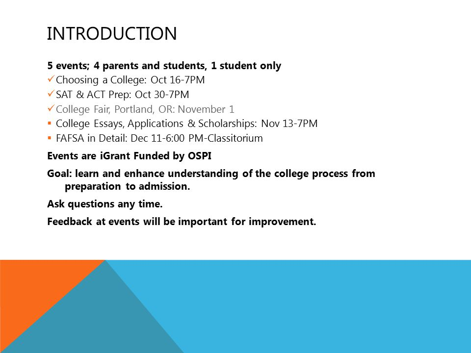 TONIGHT'S AGENDA: ESSAYS, APPS & SCHOLARSHIPS Hear from Julie Johnson, Centralia College Foundation Look at college application basics.