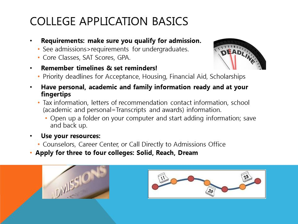 REQUIREMENTS- CHECK EACH INSTITUTION 4 YEAR UNIVERSITY(GENERAL) High School Graduation Requirements, plus: Extra year of math, science, English.