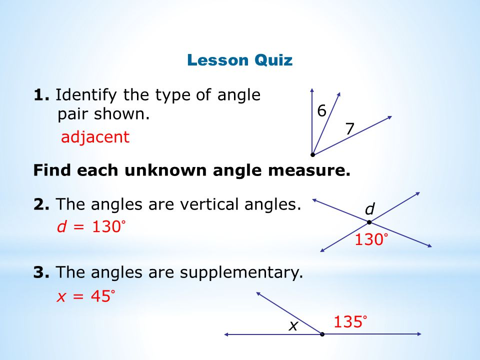 Lesson Quiz 1. Identify the type of angle pair shown.