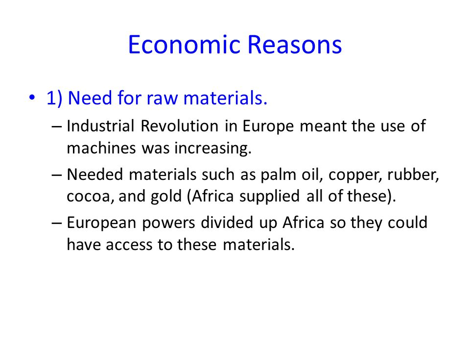Economic Reasons 2) Marketing their new products.