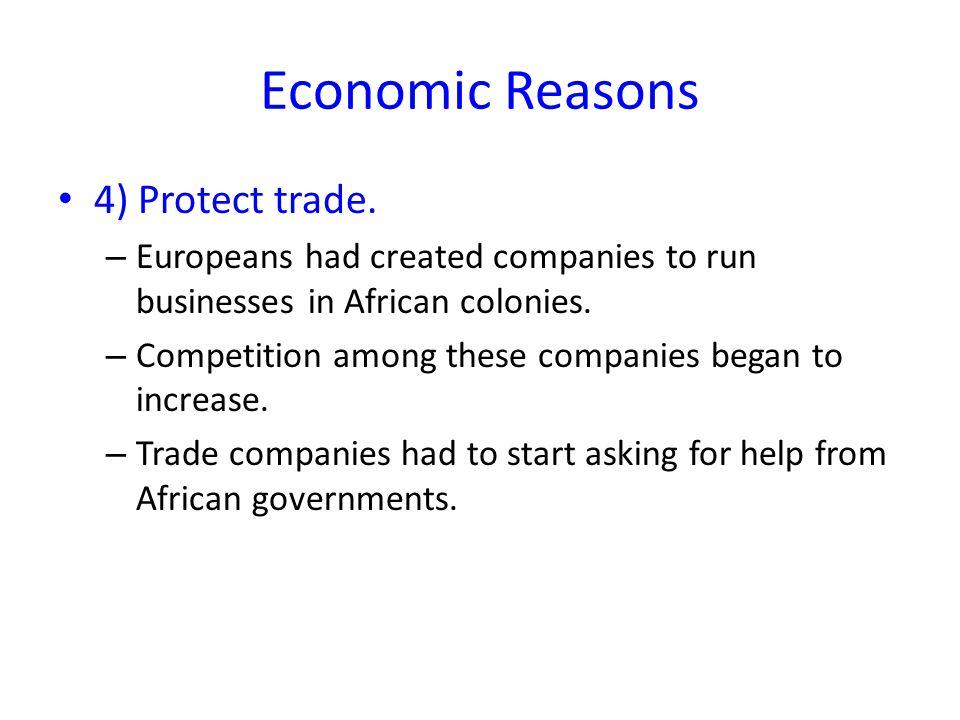 Political Reasons 1) Balance of power.