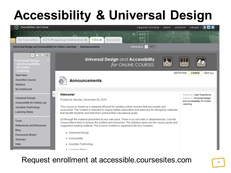 18 Accessibility & Universal Design Request enrollment at accessible.coursesites.com