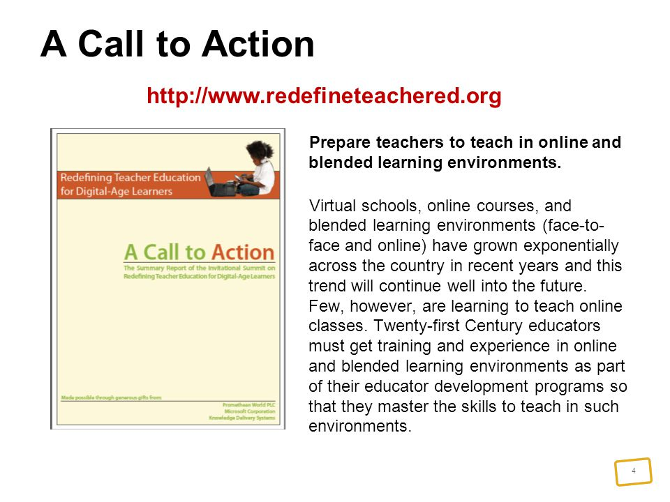 4 Prepare teachers to teach in online and blended learning environments.