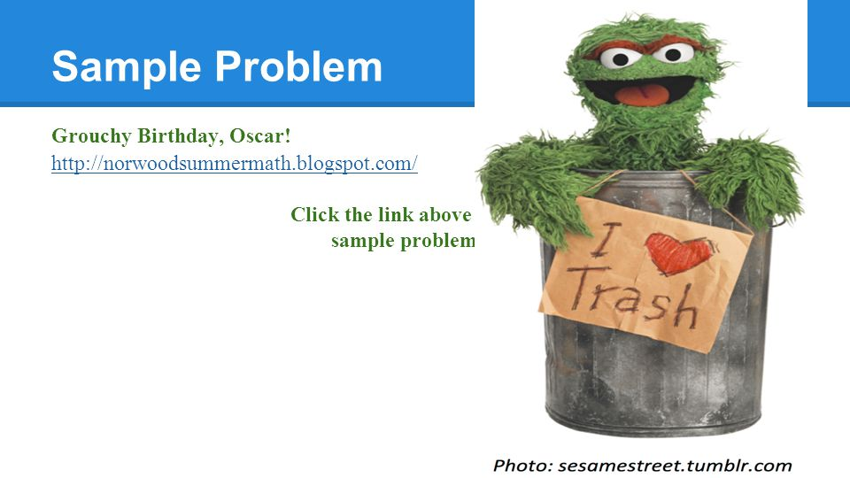 Sample Problem Grouchy Birthday, Oscar.