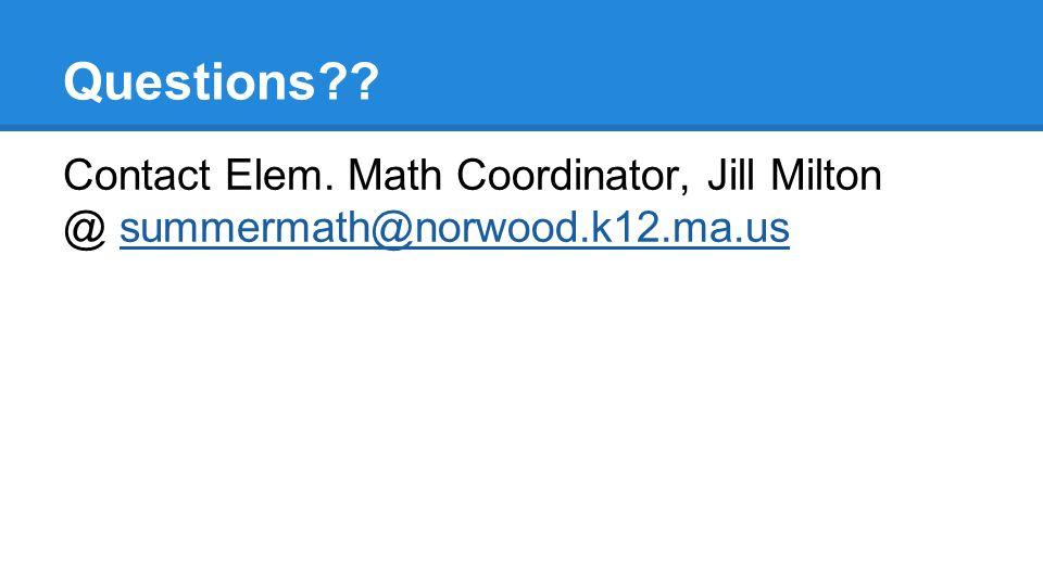 Questions . Contact Elem.
