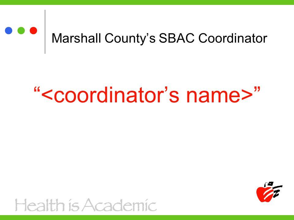Marshall County's SBAC Coordinator