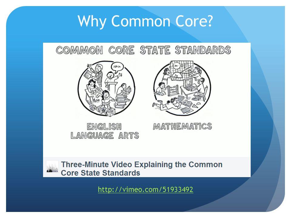 Why Common Core http://vimeo.com/51933492