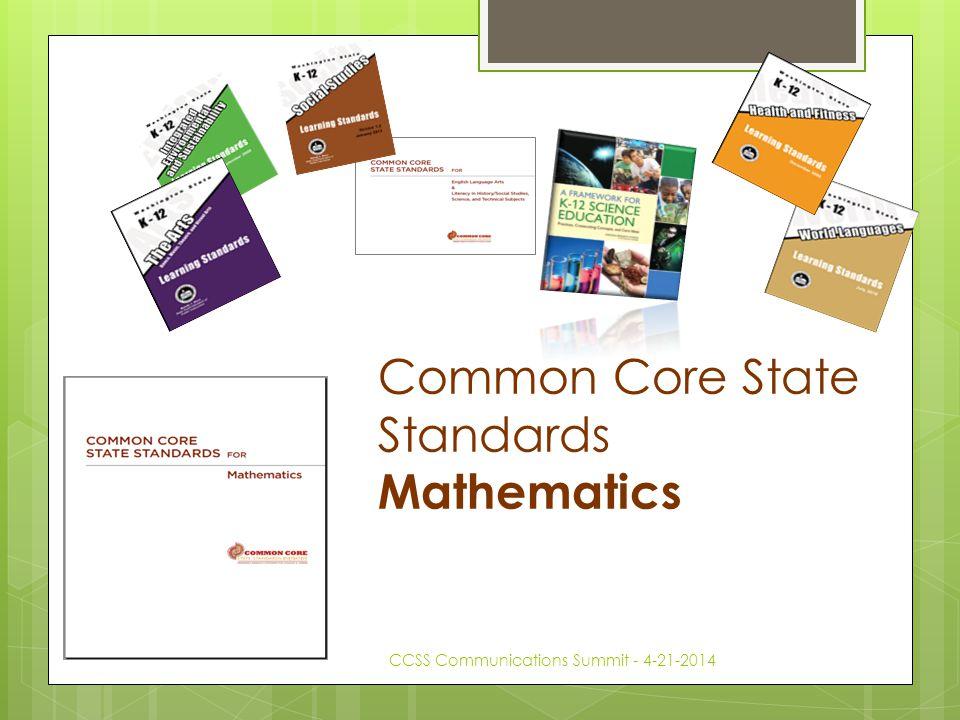 Common Core State Standards Mathematics CCSS Communications Summit - 4-21-2014