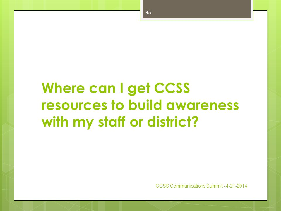 Where can I get CCSS resources to build awareness with my staff or district.