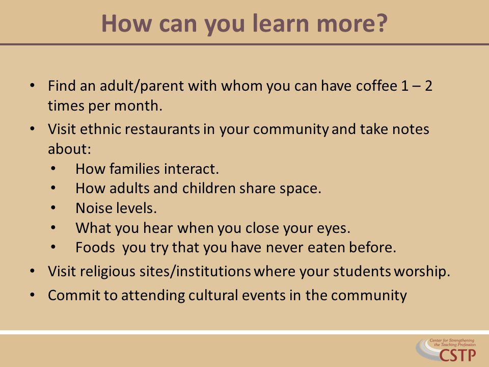 How can you learn more. Find an adult/parent with whom you can have coffee 1 – 2 times per month.