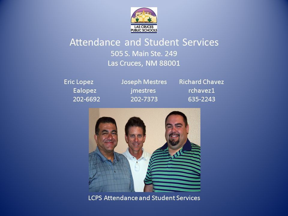 LCPS Attendance and Student Services Attendance and Student Services 505 S.