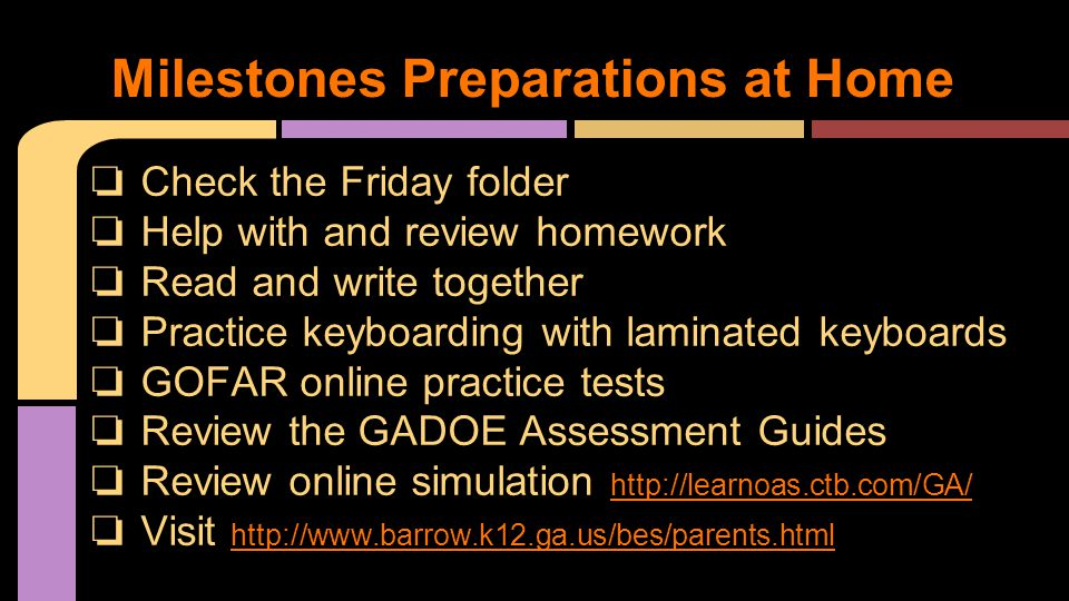 ❏ Check the Friday folder ❏ Help with and review homework ❏ Read and write together ❏ Practice keyboarding with laminated keyboards ❏ GOFAR online pra