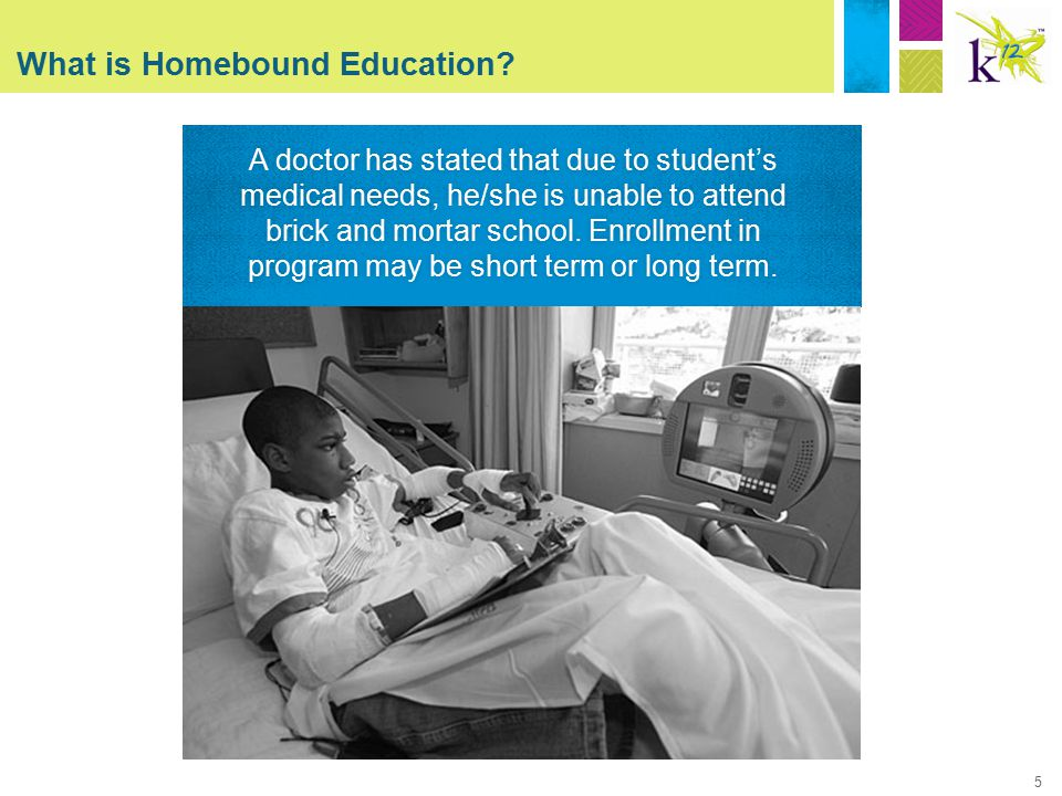 5 What is Homebound Education.