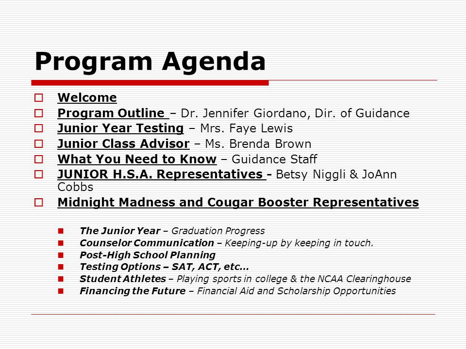 Program Agenda  Welcome  Program Outline – Dr. Jennifer Giordano, Dir.