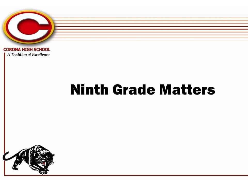 Ninth Grade Matters
