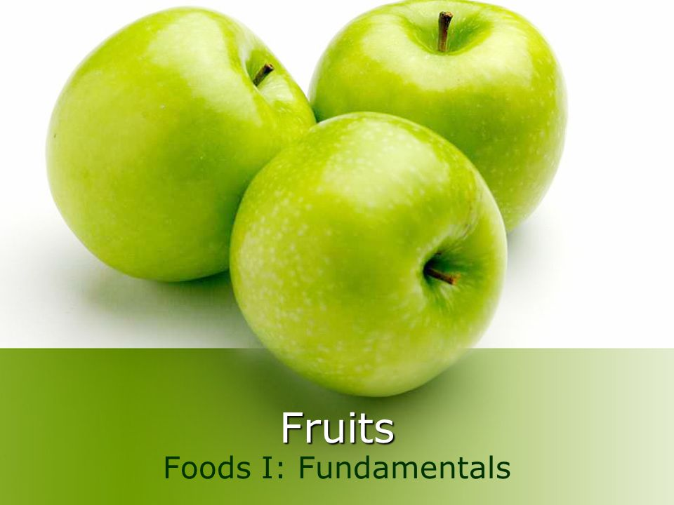 Fruits Foods I: Fundamentals