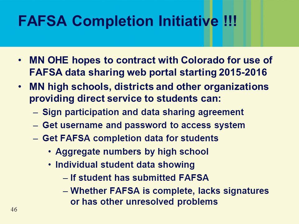 46 FAFSA Completion Initiative !!.
