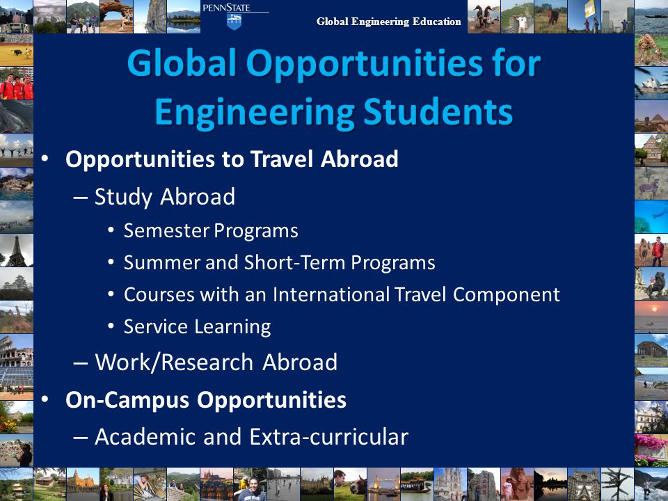 Global Engineering Education Where Do I Start.Do you wish to travel.