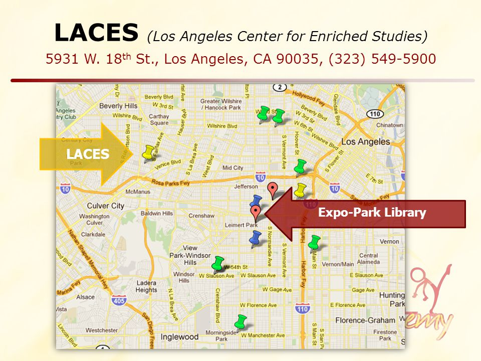 LACES (Los Angeles Center for Enriched Studies) 5931 W.