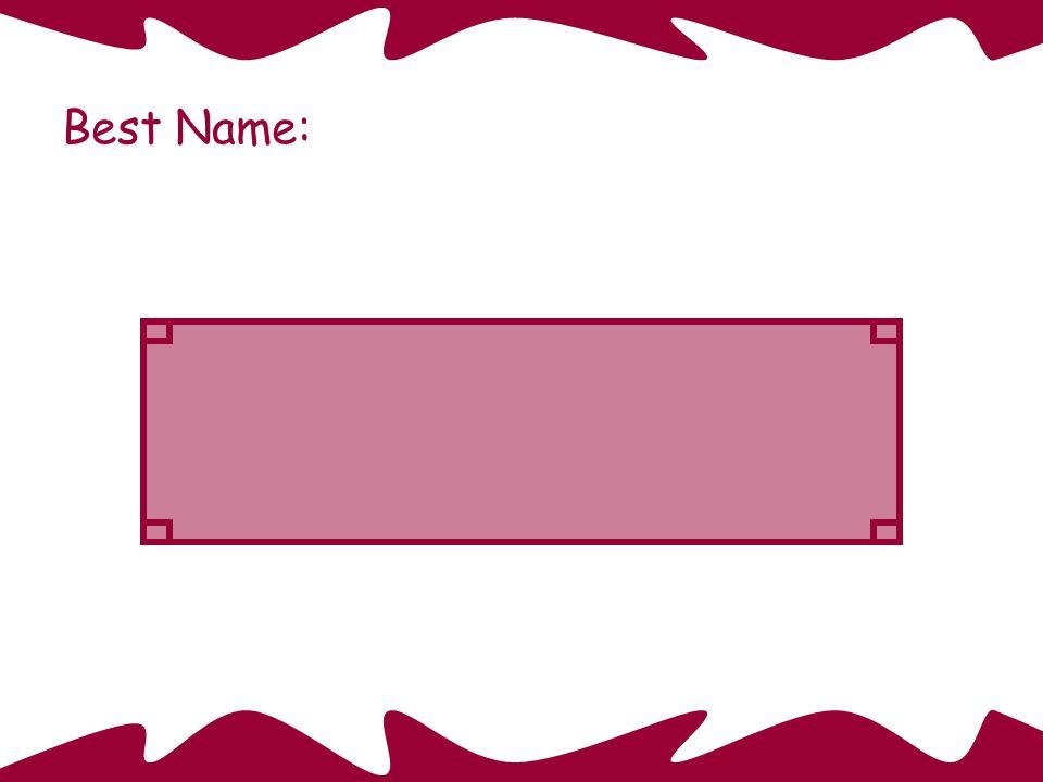 Quadrilateral Best Name:
