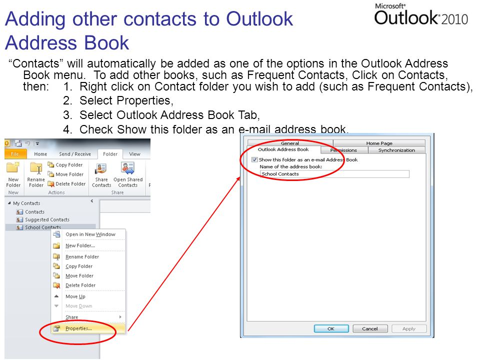 Adding other contacts to Outlook Address Book Contacts will automatically be added as one of the options in the Outlook Address Book menu.