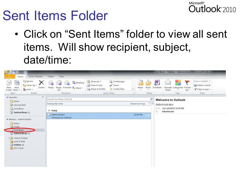 Sent Items Folder Click on Sent Items folder to view all sent items.
