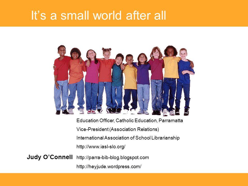 Education Officer, Catholic Education, Parramatta Vice-President (Association Relations) International Association of School Librarianship http://www.
