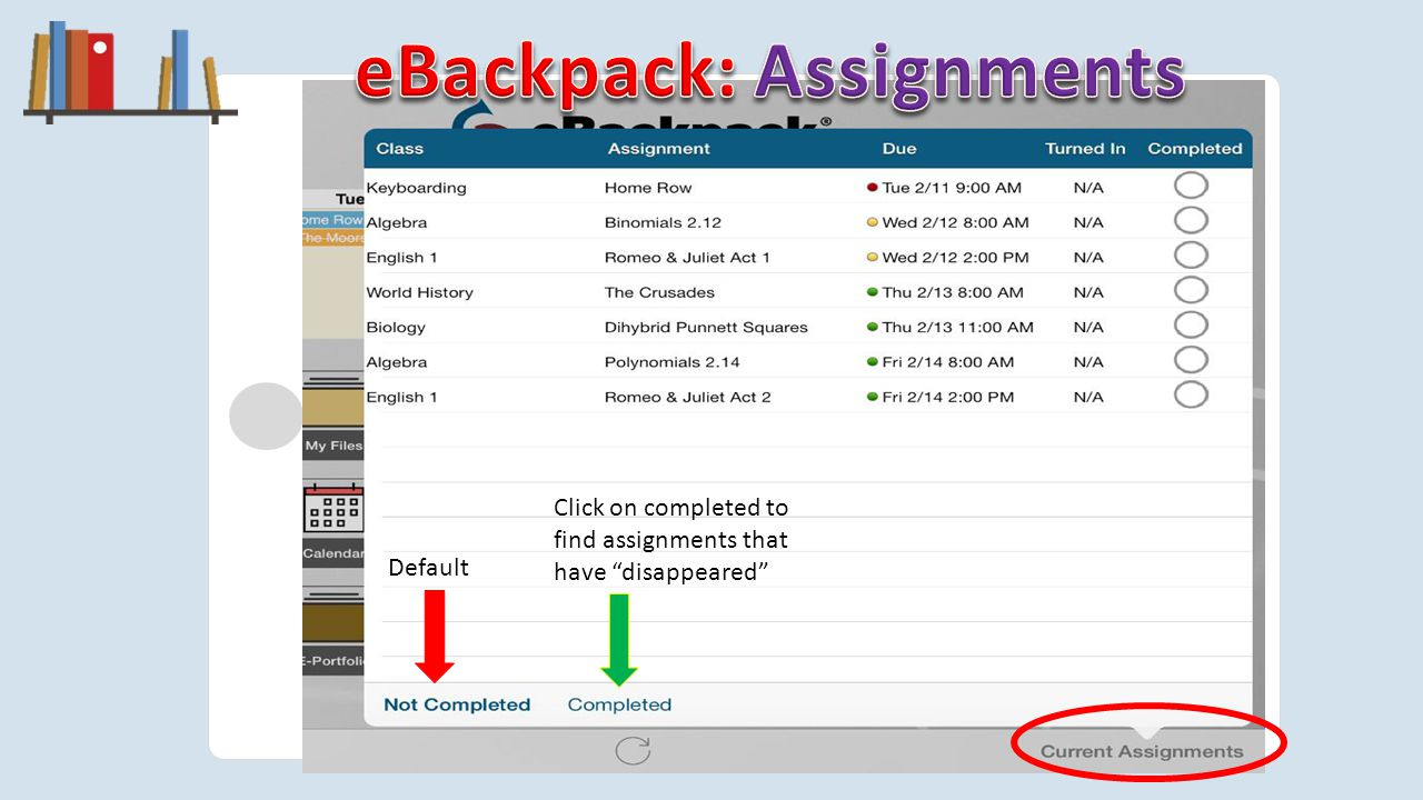 beavercreek.ebackpack.com Default Click on completed to find assignments that have disappeared