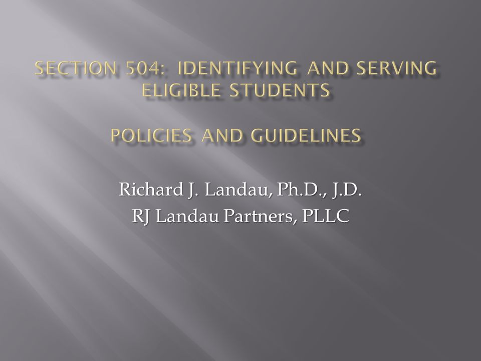 Richard J. Landau, Ph.D., J.D. RJ Landau Partners, PLLC