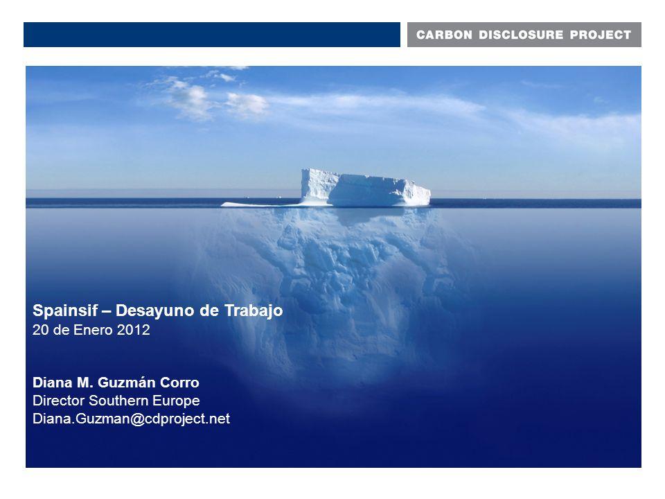 Name of presentation Name of presenter Spainsif – Desayuno de Trabajo 20 de Enero 2012 Diana M.
