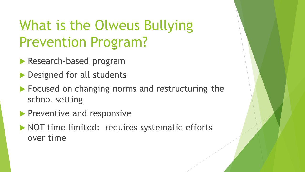 What is the Olweus Bullying Prevention Program.
