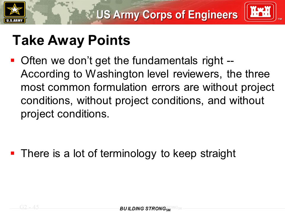 G2 - 45 BUILDING STRONG SM Take Away Points  Often we don't get the fundamentals right -- According to Washington level reviewers, the three most com