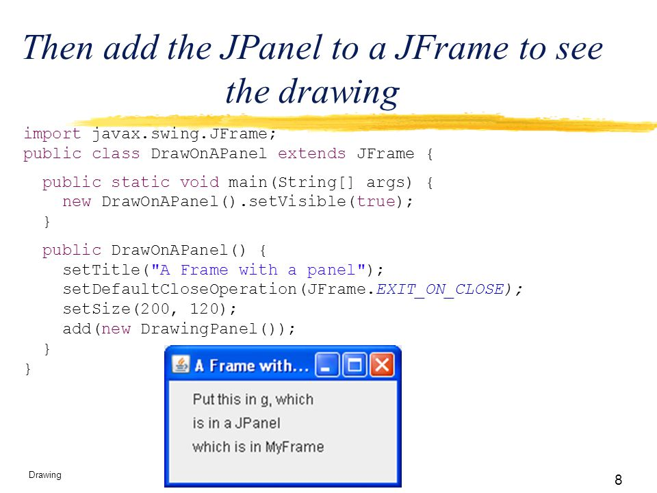 9 Drawing The Graphics Object  paintComponent s Graphics g argument represents a graphical context object.