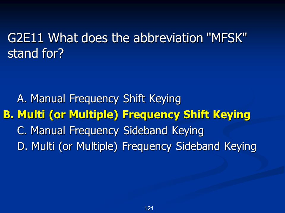 121 G2E11 What does the abbreviation MFSK stand for.